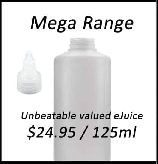 Mega Range - Bulk e-Liquid - Best Price in Australia 125ml for $24.95 + P&H