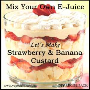 "Mix Your Own ""Strawberry & Banana Custard"" e-juice Recipe Flavour Pack DIY"